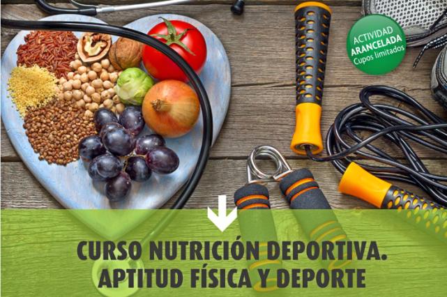 Curso Nutrición Deportiva. Aptitud Física y Deporte.