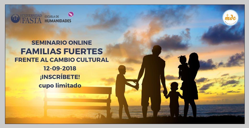 """Webinar """"Familias fuertes frente al cambio cultural"""""""