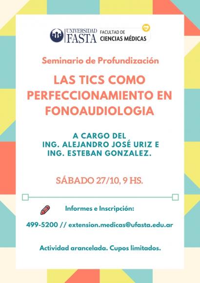 """Seminario de Profundización """"Las TIC´s como perfeccionamiento en Fonoaudiología"""""""