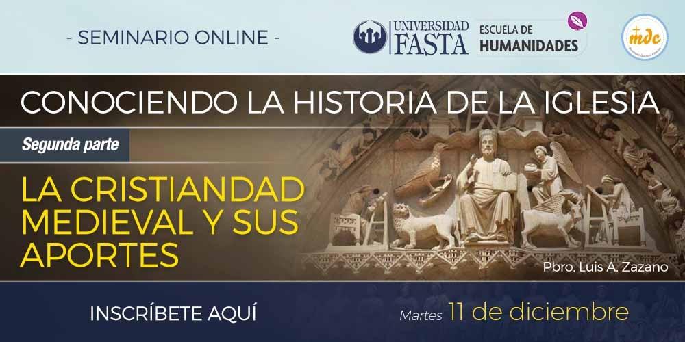 "Webinar ""Conociendo la Historia de la Iglesia (2º Parte)"""