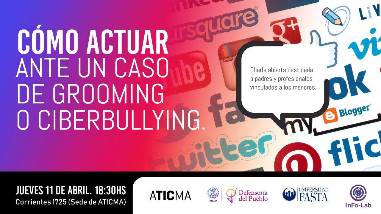 CHARLA  -  Cómo actuar ante un caso de Grooming o Ciberbullying