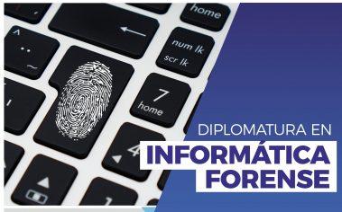 Diplomatura Universitaria en Informática Forense