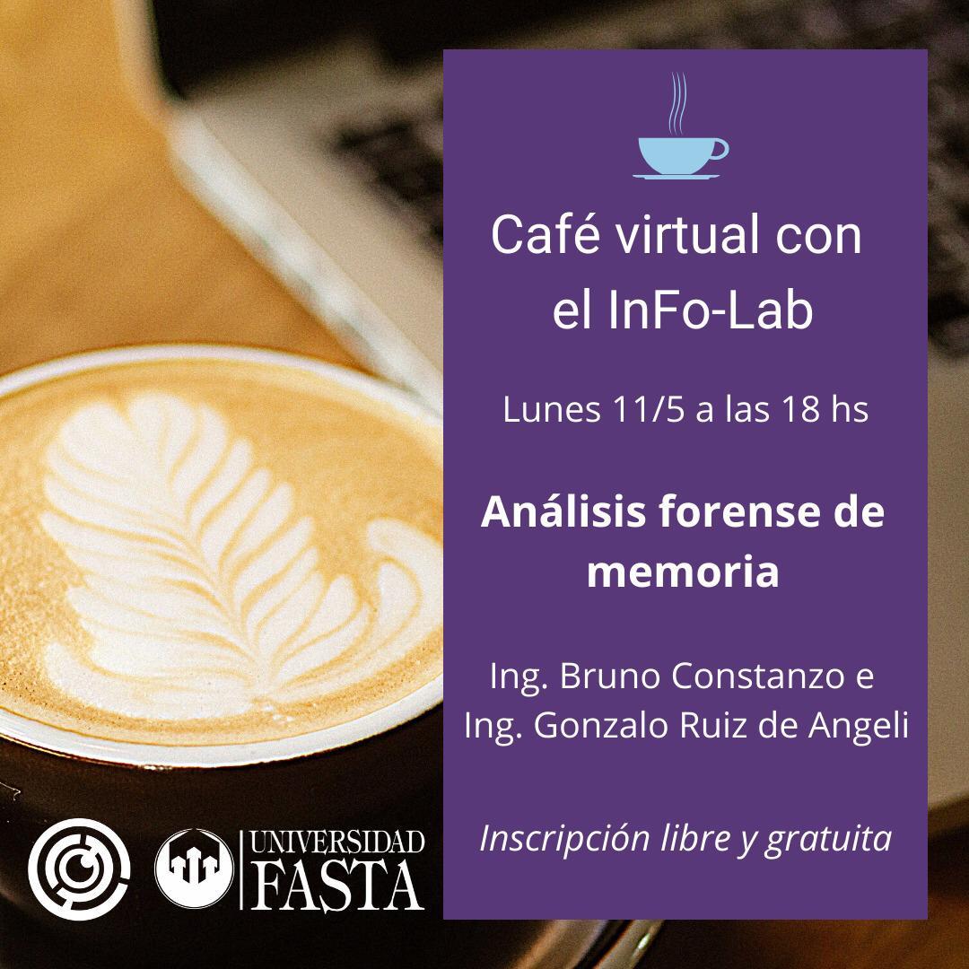 Café virtual con el InFo-Lab. Análisis Forense de Memoria