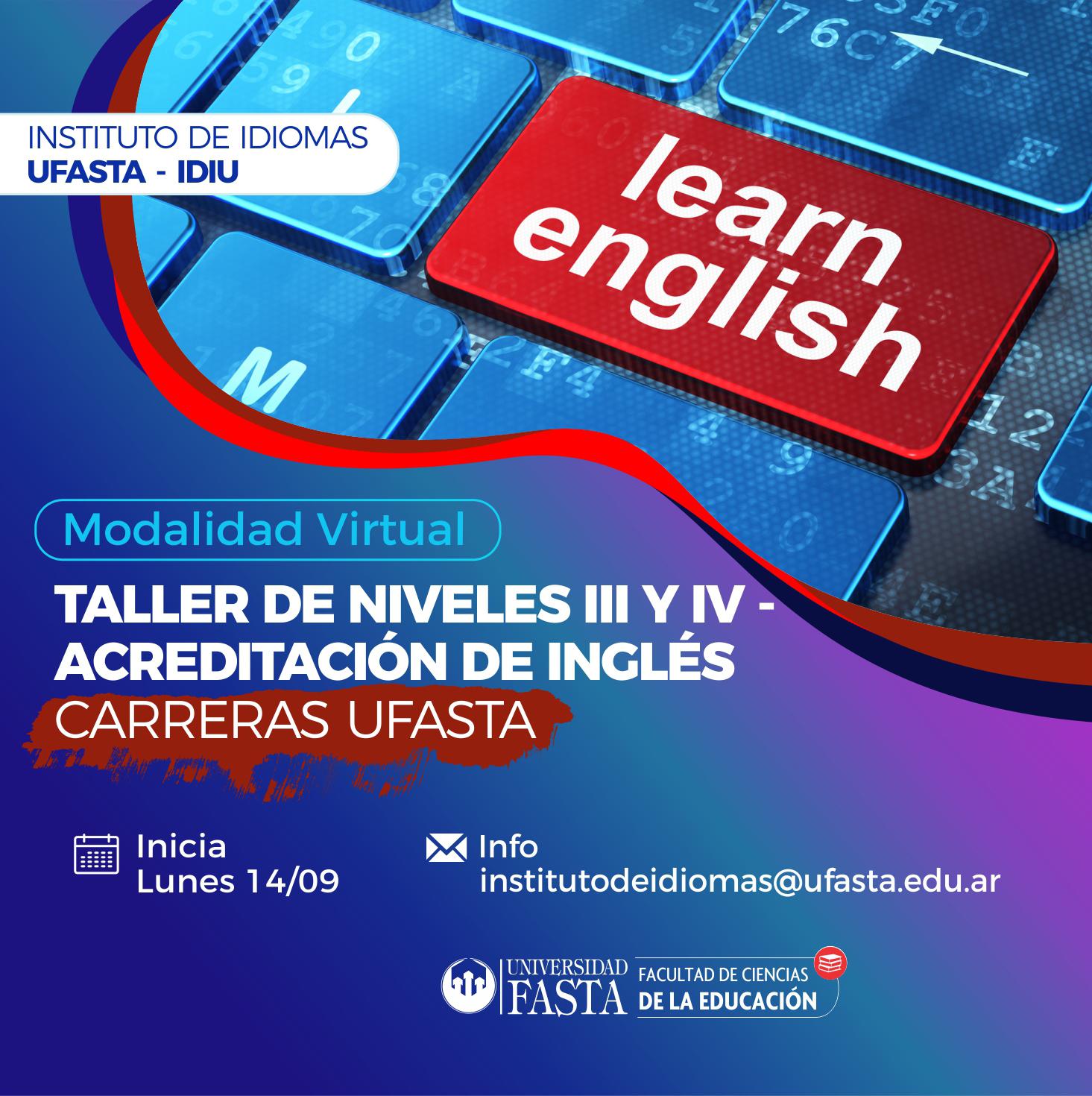 Taller de Niveles III y IV de Inglés para Acreditación de Carreras UFASTA