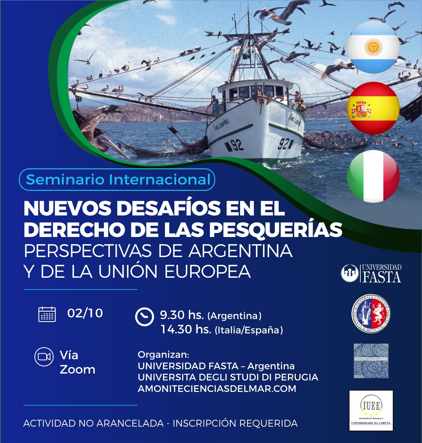 Seminario Internacional: Nuevos Desafíos en el Derecho de las Pesquerías, Perspectivas de Argentina y de la Unión Europea