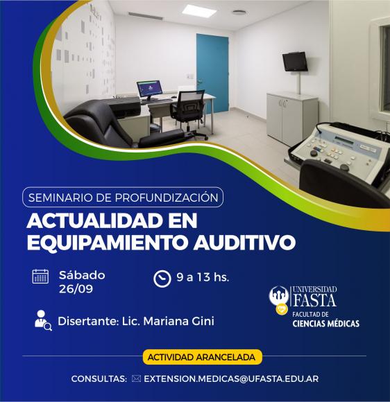 """Seminario de Profundización """"Actualidad en equipamiento auditivo"""""""