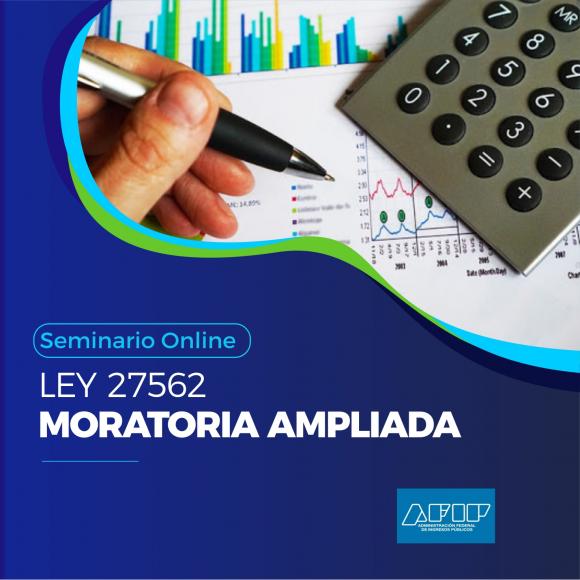 """Seminario Online - Ley 27562 """"Moratoria Ampliada"""""""