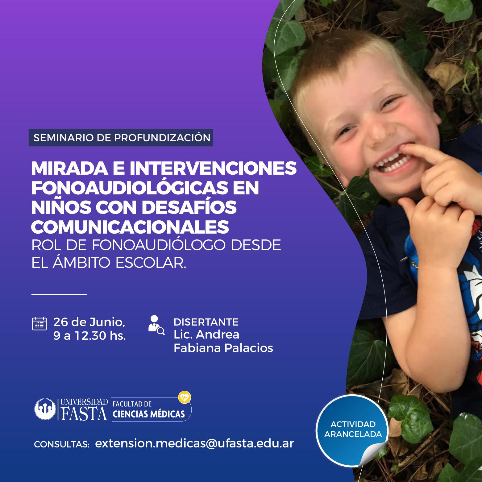"""Seminario de Profundización""""Mirada e intervenciones fonoaudiológicas en niños con desafíos comunicacionales. Rol de fonoaudiólogo desde el ámbito escolar""""."""