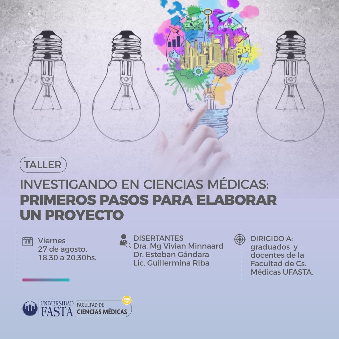 Investigando en Cs. Médicas: Primeros pasos para elaborar un proyecto