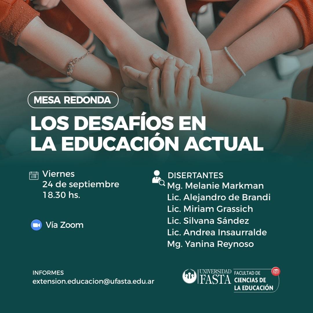 Mesa Redonda: Los Desafíos en la Educación Actual