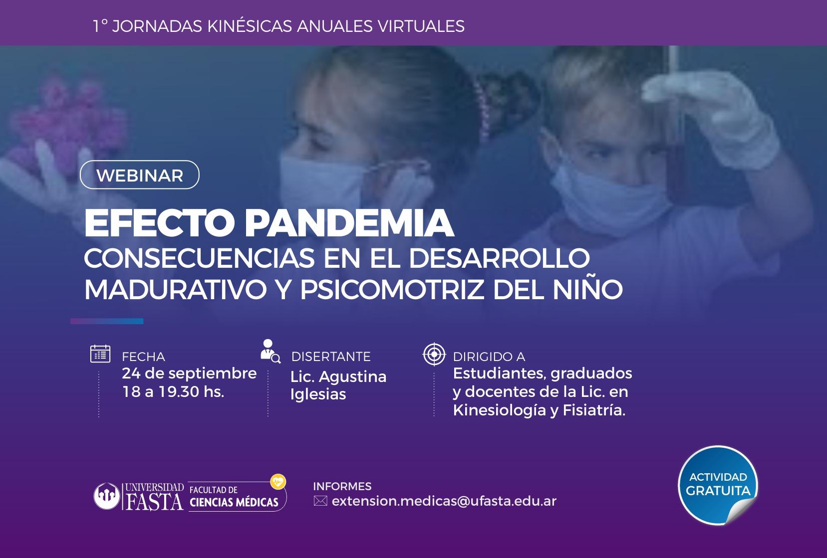 """Webinar """"Efecto pandemia, consecuencias  en el desarrollo madurativo y psicomotriz del niño""""."""