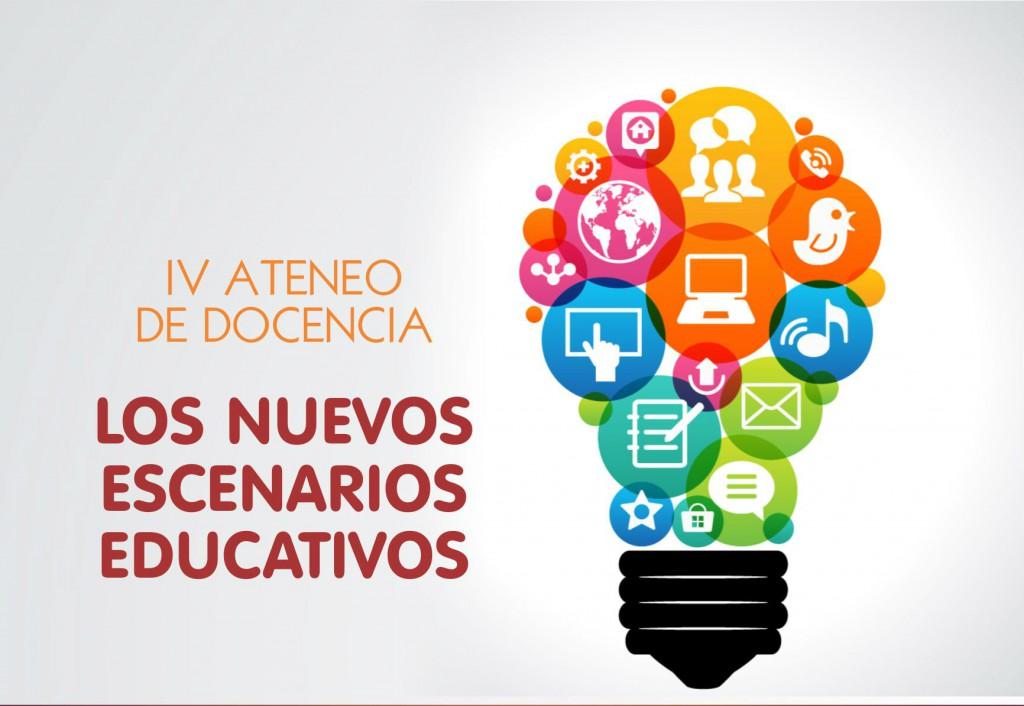 Iv ateneo de docencia los nuevos escenarios educativos for Concurso de docencia 2016